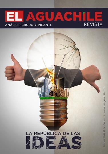 El Aguachile Nº 4 | La República de las ideas