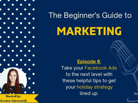 Podcast: Facebook Advertising: Holiday Edition