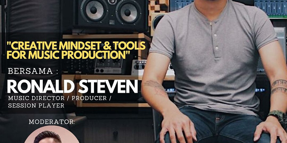 """AudioTalk """"CREATIVE MINDSET & TOOLS FOR MUSIC PRODUCTION"""" with Ronald Steven"""