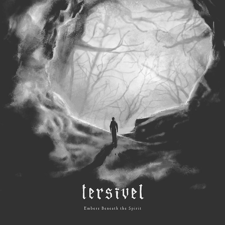 Tersivel - Embers Beneath The Spirit - A