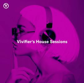 Vivifier's House Sessions
