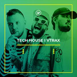 Tech House I VTRAX.jpg