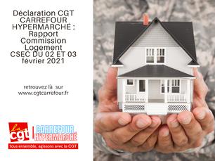 Déclaration CGT carrefour hypermarché : Rapport Commission Logement CSEC DU 02 ET 03 février 2021