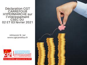 Déclaration CGT carrefour hypermarché sur l'intéressement CSEC DU 02 ET 03 février 2021