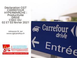 Déclaration CGT CARREFOURHYPERMARCHÉ : Productivité DRIVE CSEC DU 02 ET 03 février 2021