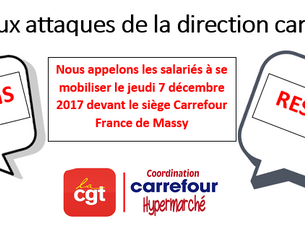 Face aux attaques de la direction, la Cgt du groupe Carrefour riposte !