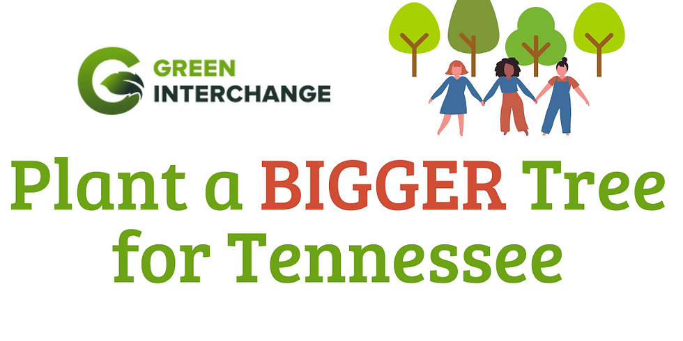 Clarksville - Plant a BIGGER Tree for Tennessee