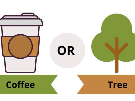 Coffee or Tree?