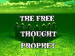 Free thought prophets.jpeg