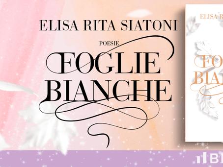 FOGLIE BIANCHE, di Elisa Rita Siatoni
