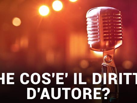 I CONSIGLI DELL'AVVOCATO: IL DIRITTO D'AUTORE (prima puntata)