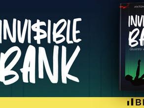 INVISIBLE BANK, di Antonio Gesuele