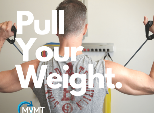 Pulling Your Weight - Basic Movement Patterns
