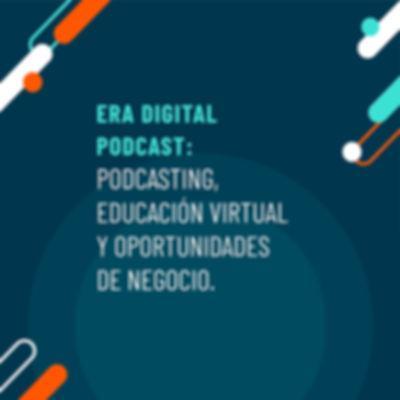 Jaime Sotomayor - Podcasting, Educación Virtual, Oportunidades de Negocio