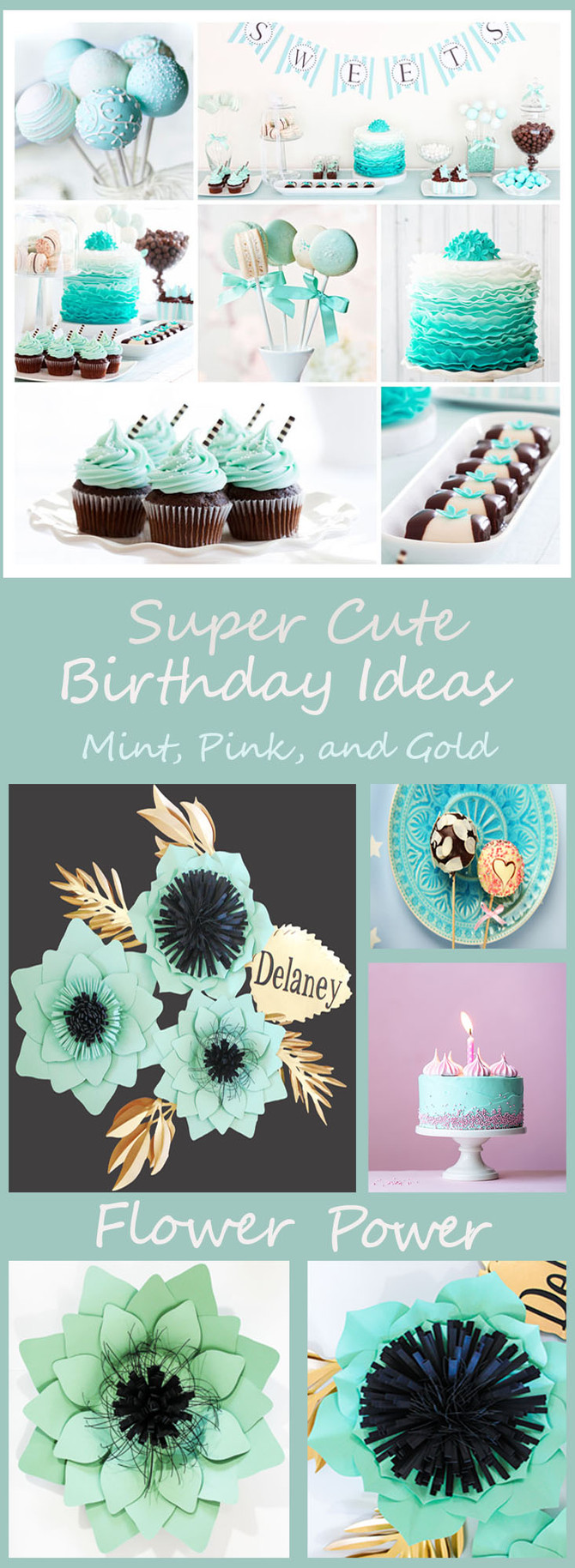 Birthday Ideas: Mint, Pink, and Gold