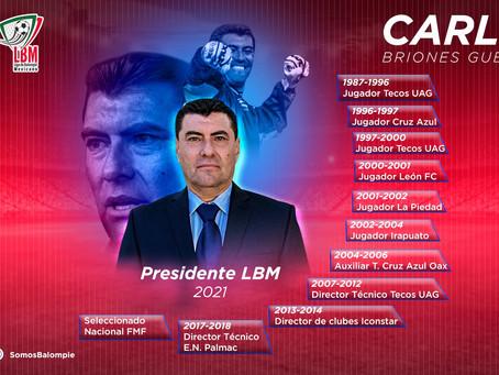 Carlos Briones Nuevo Presidente de Liga de Balompié Mexicano
