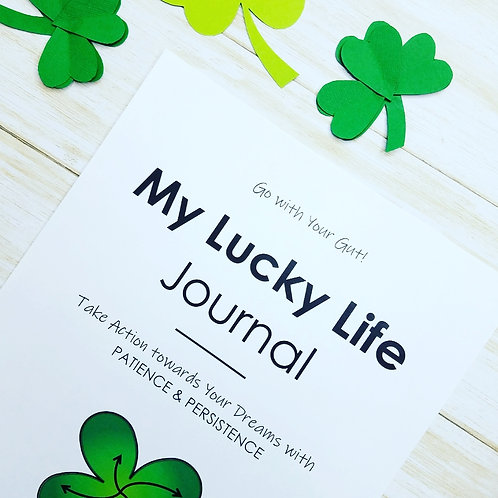 MY LUCKY LIFE JOURNAL:  A Life Coaching Adventure For Tweens & Teens