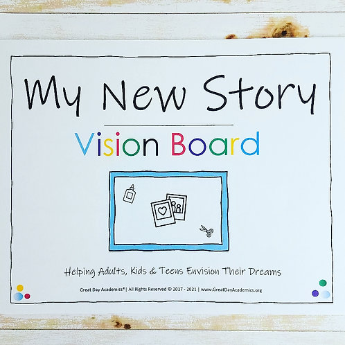 NEW STORY VISION BOARD: A Goal Setting Display of Aspirations  for the Year