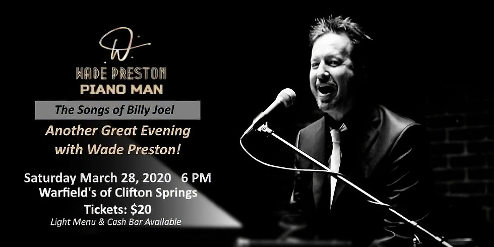 SOLD OUT: Wade Preston: Piano Man, POSTPONED- Date TBA