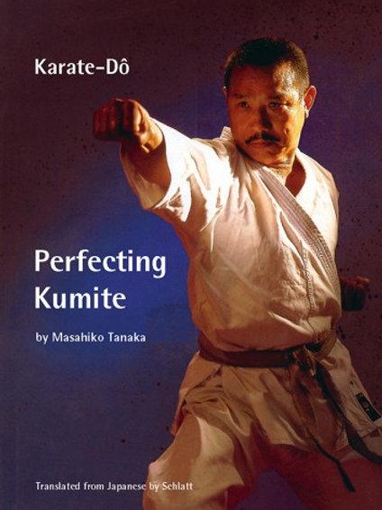 Tanaka Masahiko - Perfecting Kumite