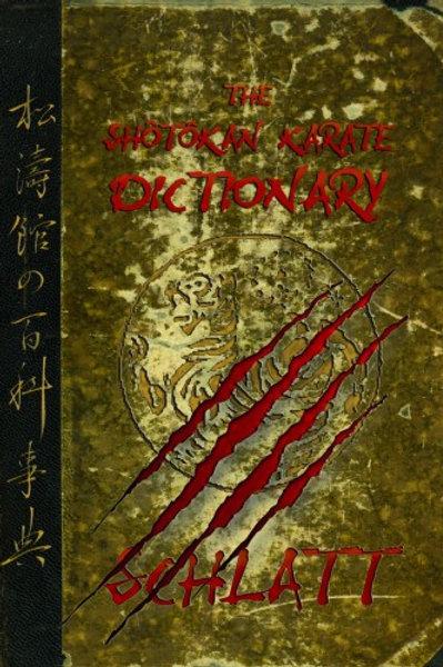 Schlatt - Dictionary of Shotokan Karate