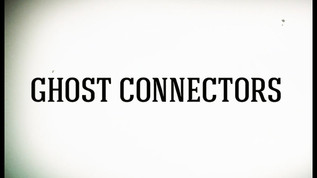 Ghost Connectors Ep. 1
