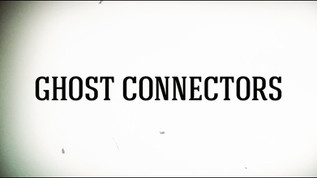 Ghost Connectors Ep. 3