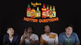 Tallboyz in Hot Boyz, Hotter Questions