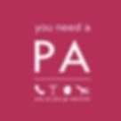 You Need A PA logo
