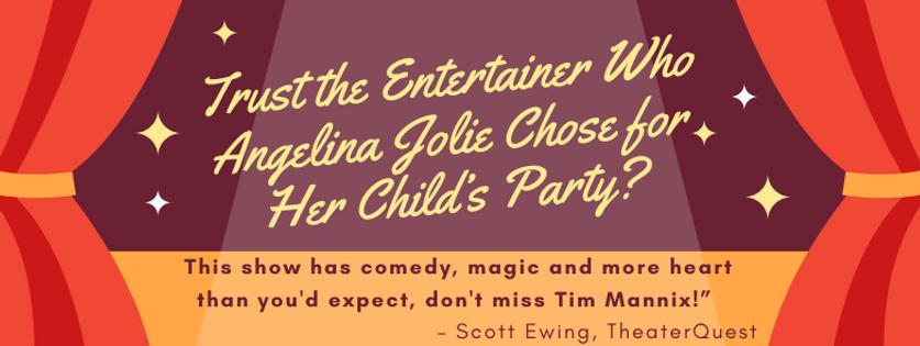 Kid Magic Show - Angelina Jolie Trusted.