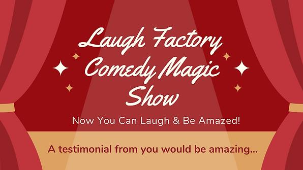 Laugh Factory Comedy Magic Show Testimon