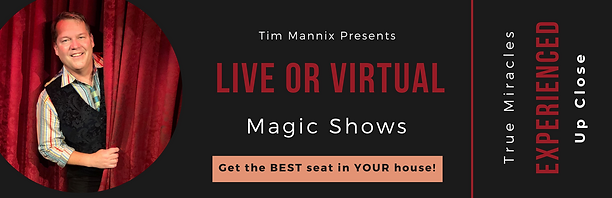Live or Virtual Magic Shows Banner - Tic
