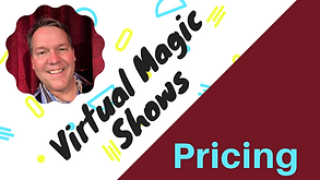 Pricing Info - Virtual Magic Shows.png
