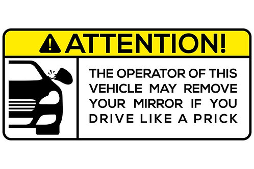 ATTENTION! The Operator Of This Vehicle May Remove... Sticker