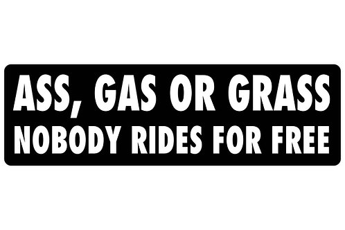 Ass, Gas or Grass Sticker