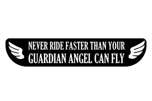 Never Ride Faster Than Your Guardian Angel Can Fly Sticker