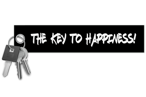 The Key To Happiness! Key Tag