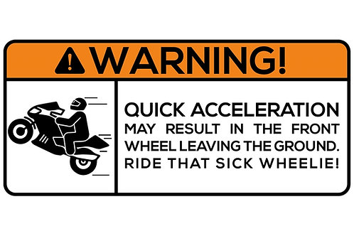 WARNING! Quick Acceleration May Result In The... Sticker