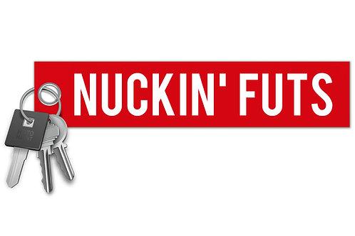Nuckin' Futs Key Tag