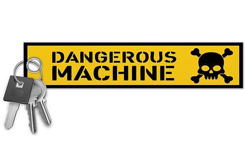 Dangerous Machine Key Tag