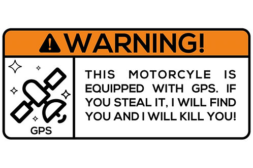 WARNING! This Motorcycle Is Equipped With GPS. If You... Sticker