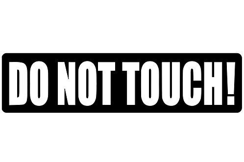 Do Not Touch! Sticker