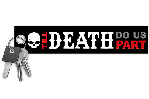 Till Death Do Us Part Key Tag