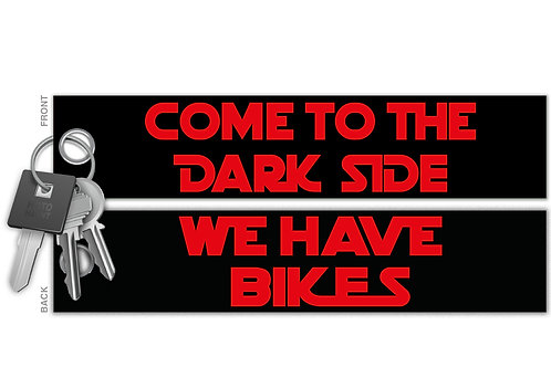 Come To The Dark Side Key Tag