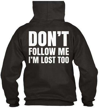 dont follow hoodie.jpg