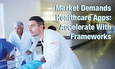 Healthcare apps can be developed faster using software fameworks. This blog post y Atlanta-based MarketPower.