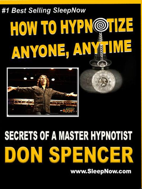 How to Hypnotize Anyone, Anytime