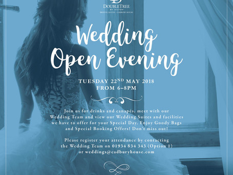 "DoubleTree by Hilton, Cadbury House ""Wedding Open Evening"""
