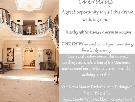 "Old Down Manor ""Wedding open evening"""
