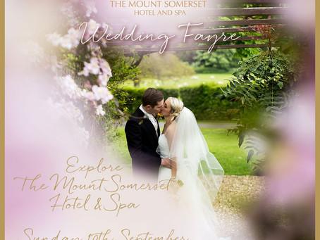 "The Mount Somerset ""Wedding Fayre"" 10.09.17"
